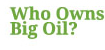 Who Owns Big Oil